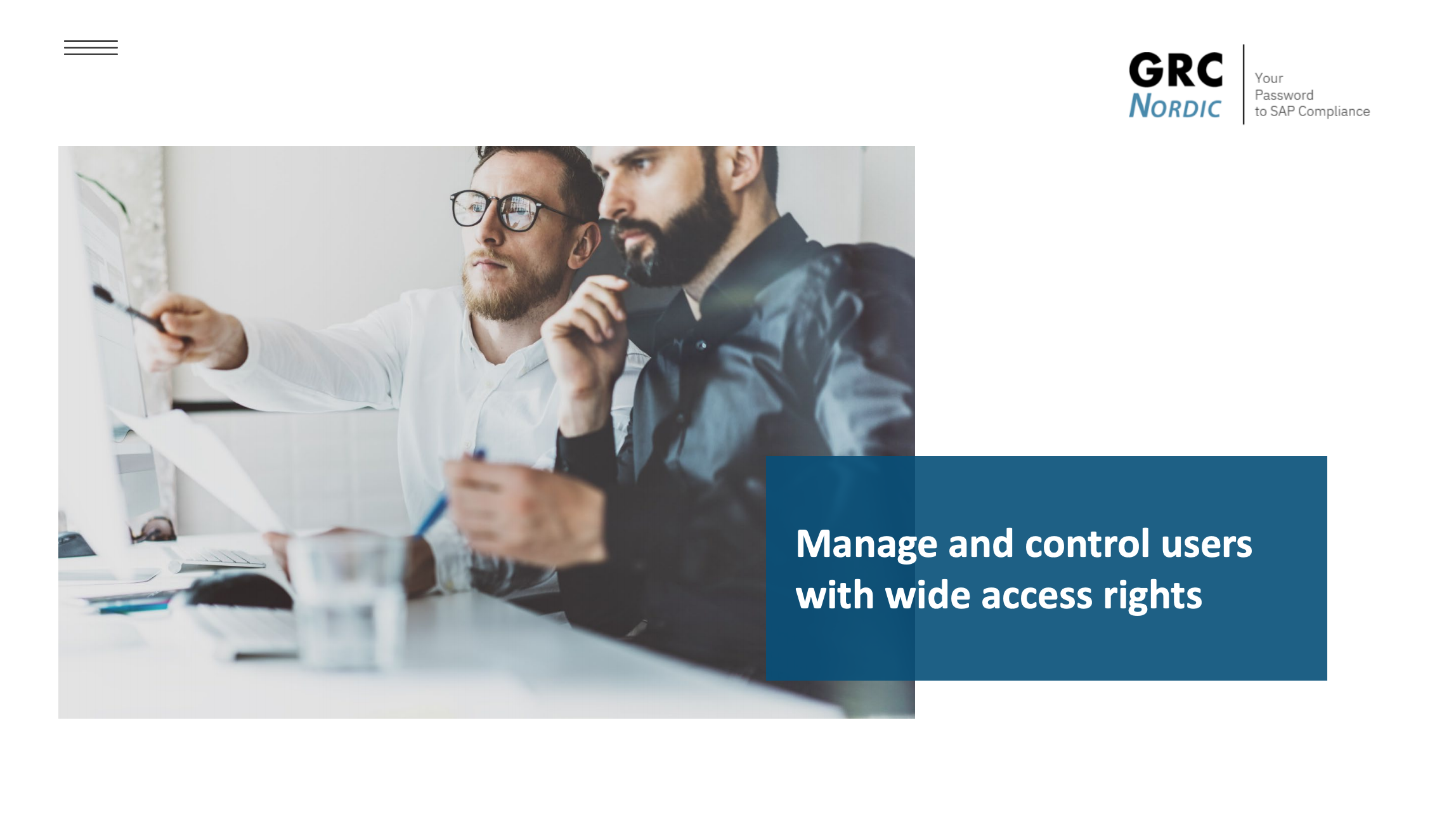 Manage and control users with wide access rights